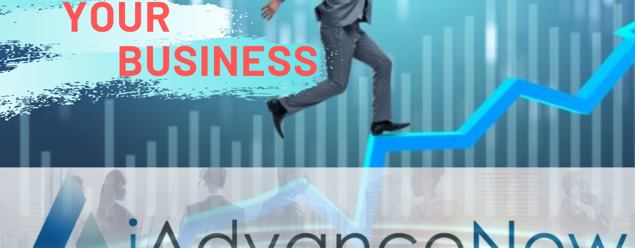 Grow Your Business: How iAdvance Now Can Help